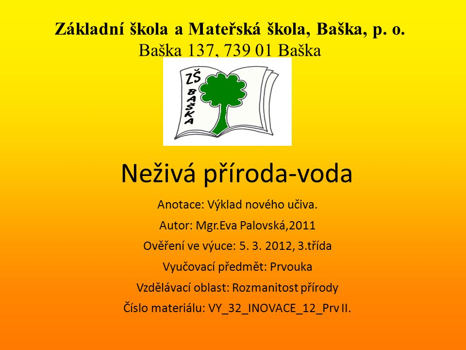 Základní škola a Mateřská škola, Baška, p. o.