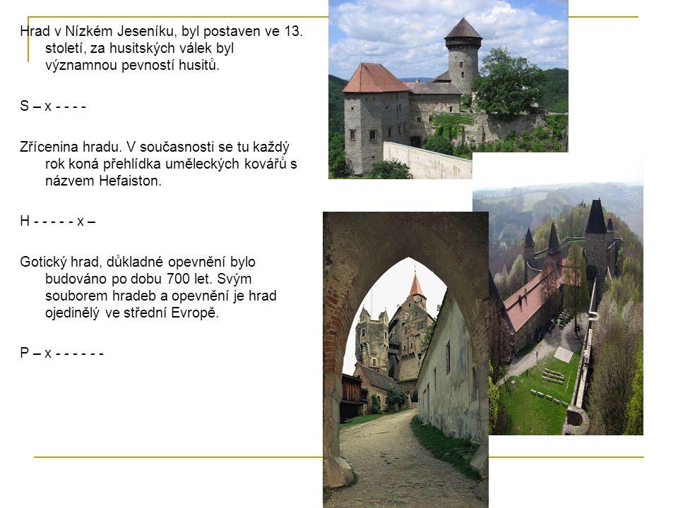 Hrad v Nízkém Jeseníku, byl postaven ve 13.