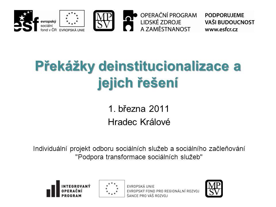 Překážky deinstitucionalizace a jejich řešení 1.