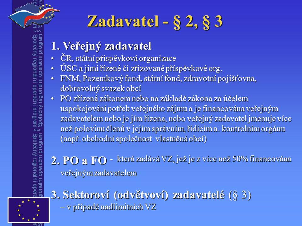 Zadavatel - § 2, § 3 1.