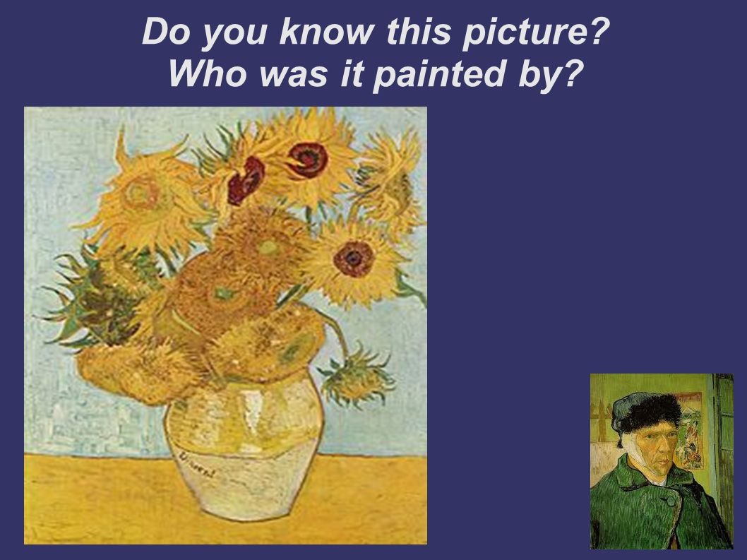 Do you know this picture Who was it painted by