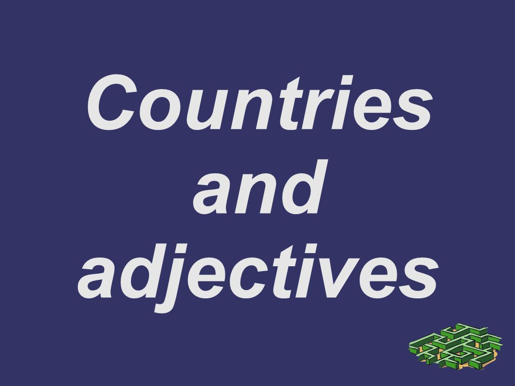 Countries and adjectives