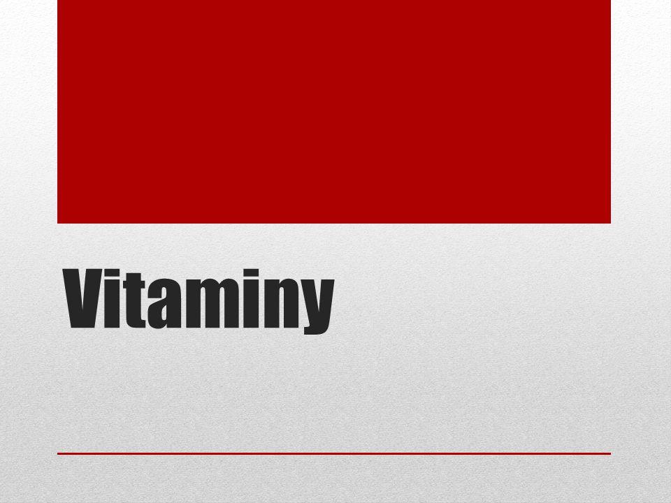 - látky nezbytné pro život - účastní se chemických reakcí v těle - musíme je získávat z potravy (některé si vytváříme z provitaminů, např.