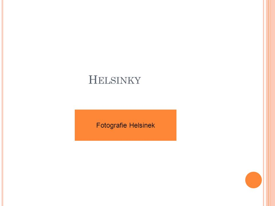 H ELSINKY Fotografie Helsinek