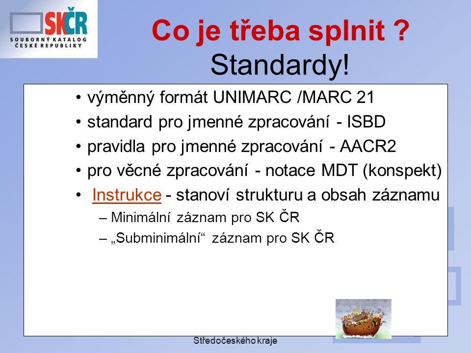 Porada profesionálních knihoven Středočeského kraje Co je třeba splnit .
