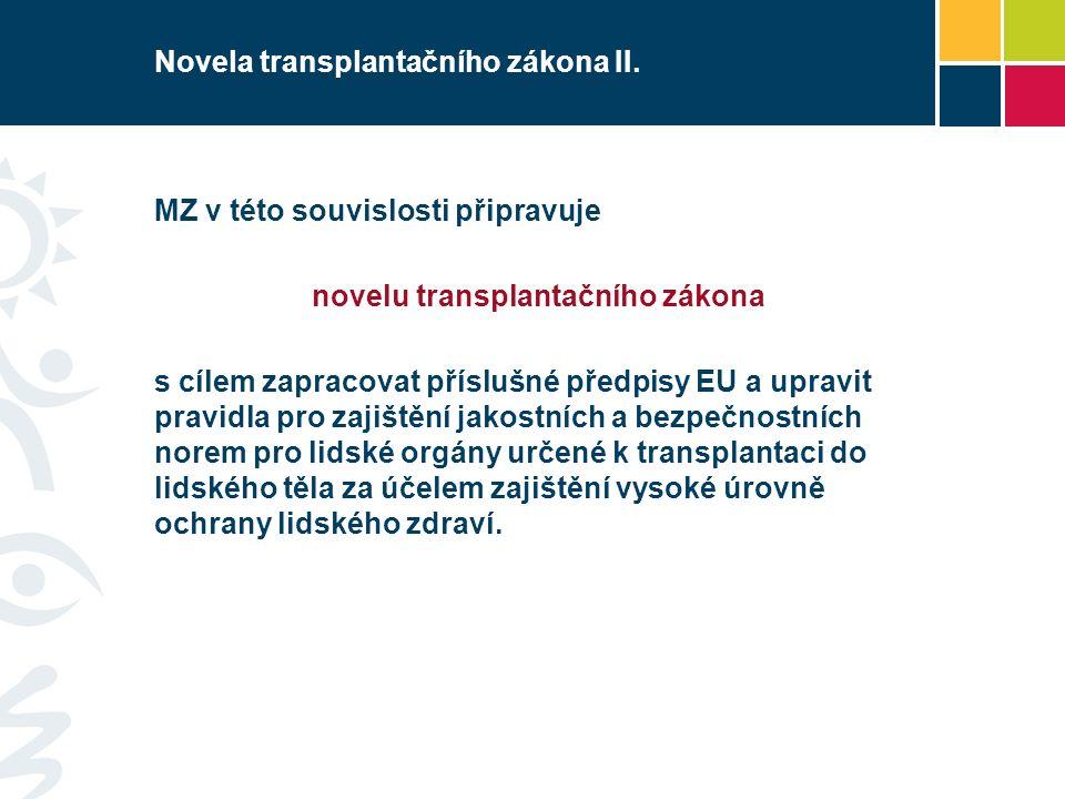 Novela transplantačního zákona II.