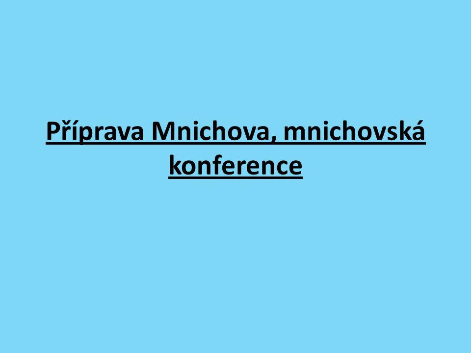 Příprava Mnichova, mnichovská konference