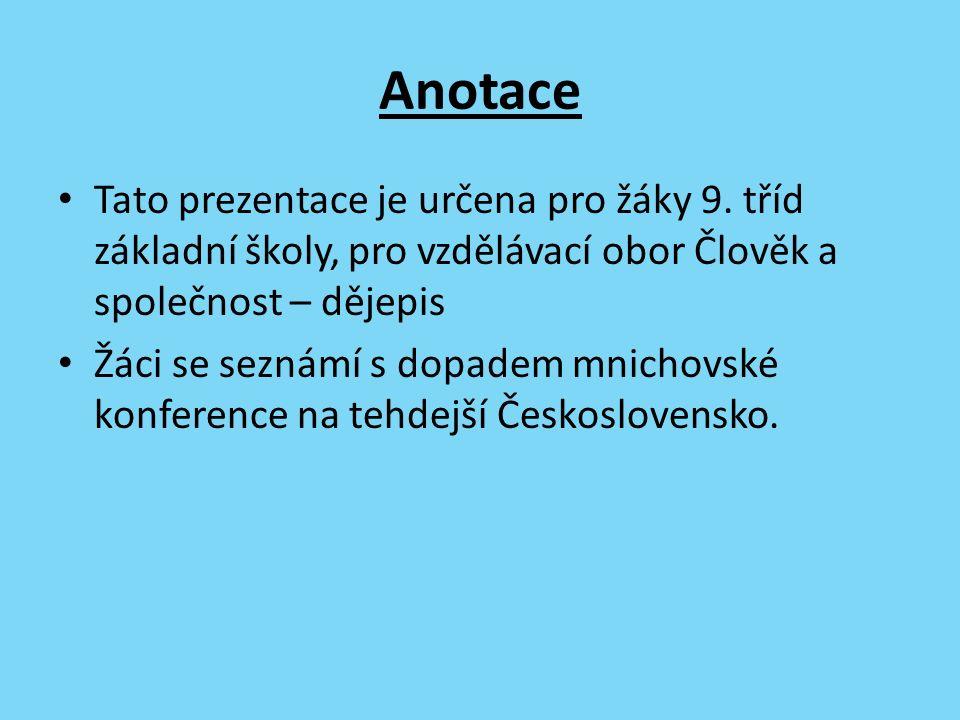 Anotace Tato prezentace je určena pro žáky 9.