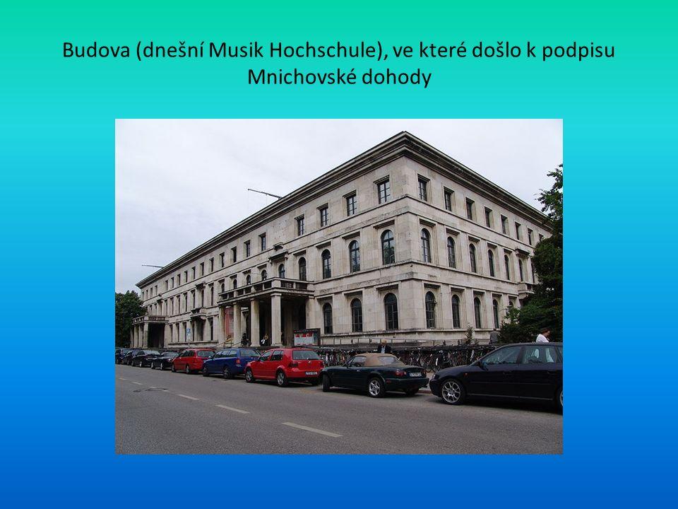 Budova (dnešní Musik Hochschule), ve které došlo k podpisu Mnichovské dohody