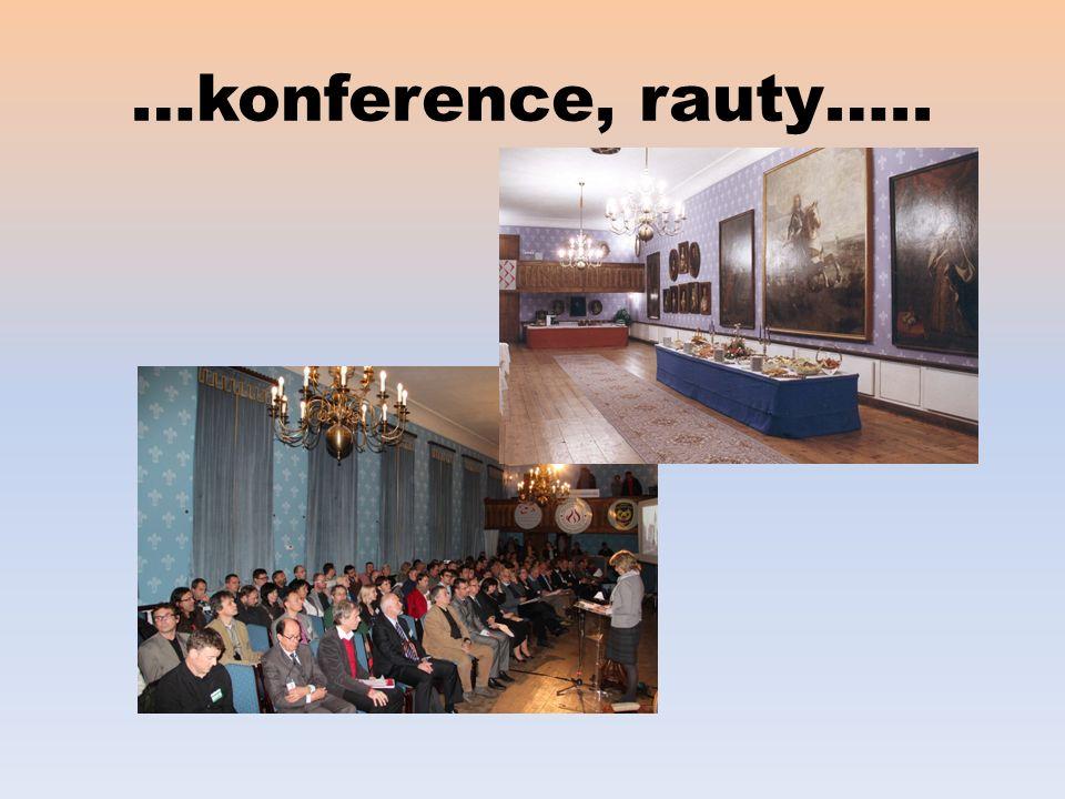 …konference, rauty…..