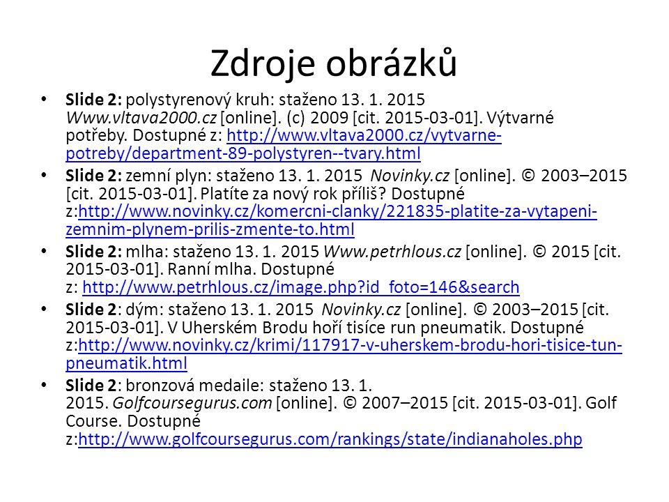 Slide 2: vzduch: staženo 13.1. 2015 Pe.cz [online].