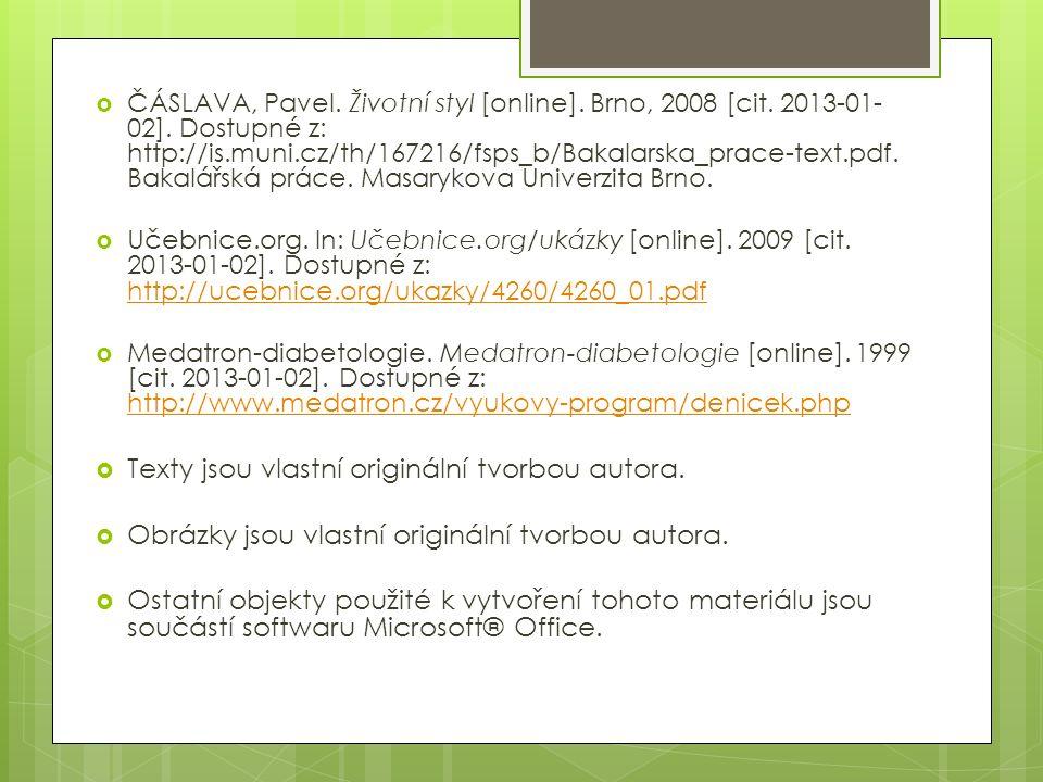  ČÁSLAVA, Pavel. Životní styl [online]. Brno, 2008 [cit.