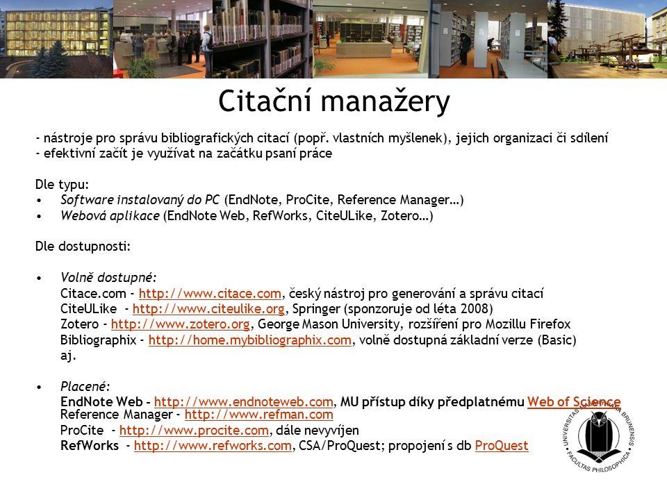 Citační manažery - nástroje pro správu bibliografických citací (popř.
