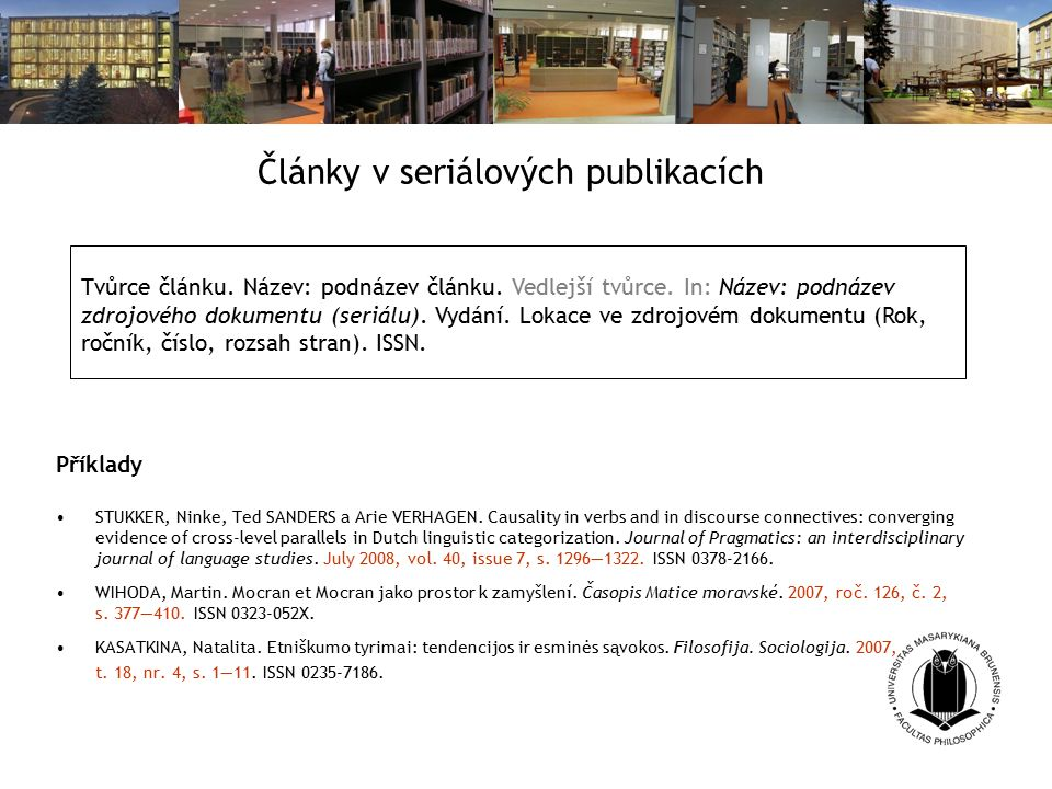 Články v seriálových publikacích Příklady STUKKER, Ninke, Ted SANDERS a Arie VERHAGEN.