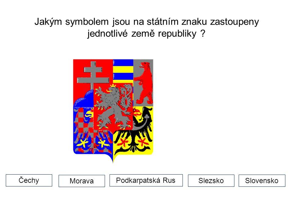 Jakým symbolem jsou na státním znaku zastoupeny jednotlivé země republiky ? Slovensko Morava Slezsko Podkarpatská RusČechy