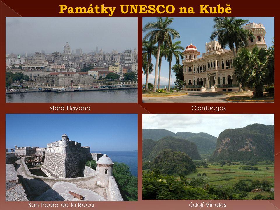 Památky UNESCO na Kubě San Pedro de la Roca Cienfuegos údolí Vinales stará Havana