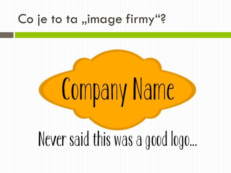 """Co je to ta """"image firmy""""?"""