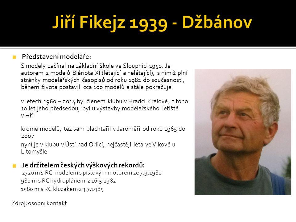 Představení modeláře: S modely začínal na základní škole ve Sloupnici 1950.