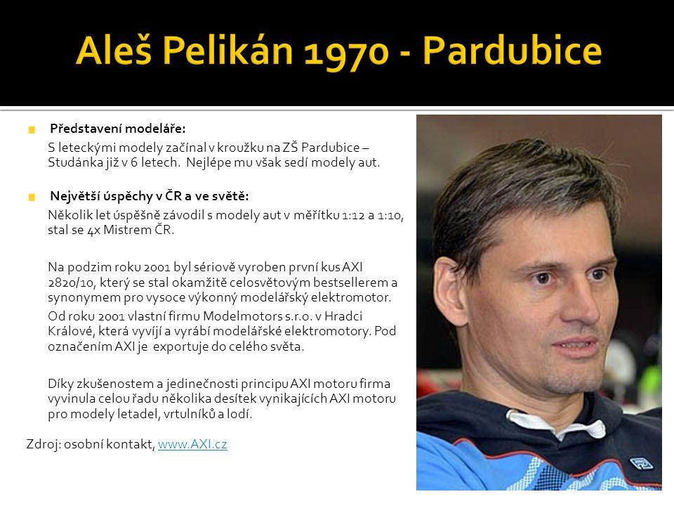 Představení modeláře: S leteckými modely začínal v kroužku na ZŠ Pardubice – Studánka již v 6 letech.