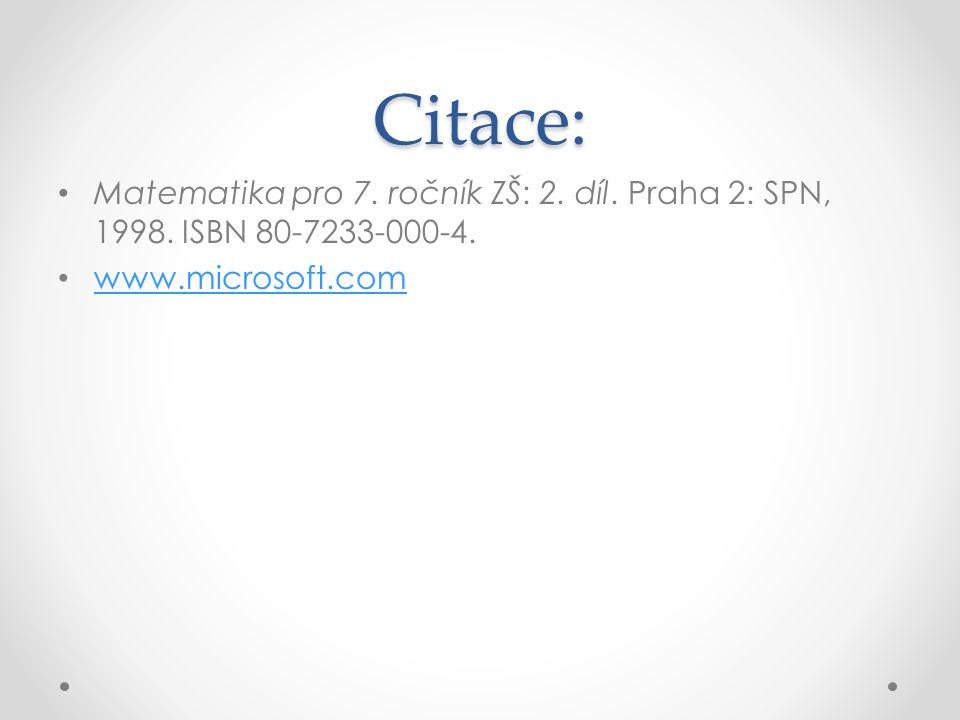 Citace: Matematika pro 7. ročník ZŠ: 2. díl. Praha 2: SPN, 1998.