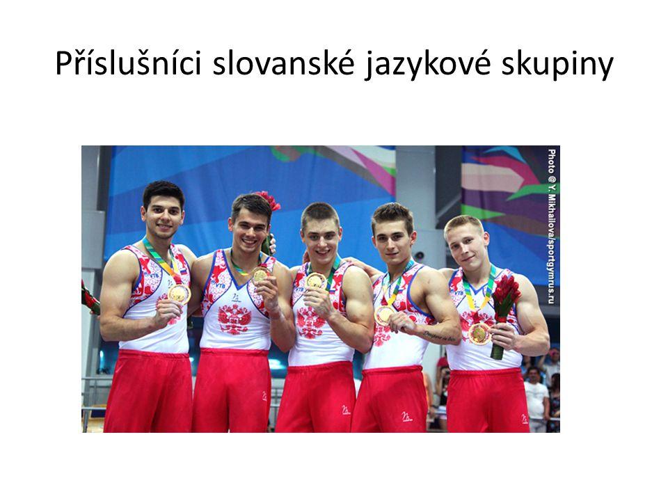 Příslušníci slovanské jazykové skupiny