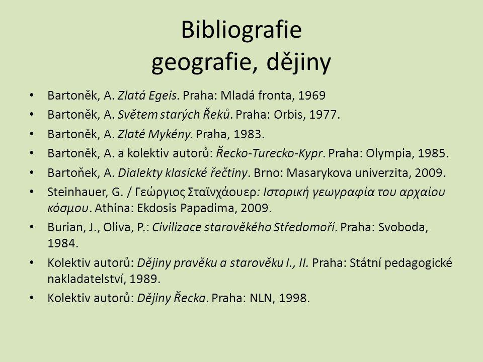 Bibliografie geografie, dějiny Bartoněk, A. Zlatá Egeis.