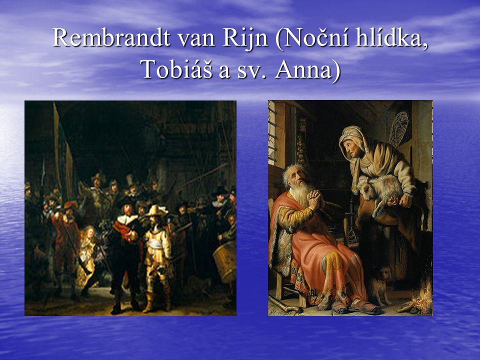 Rembrandt van Rijn (Noční hlídka, Tobiáš a sv. Anna)