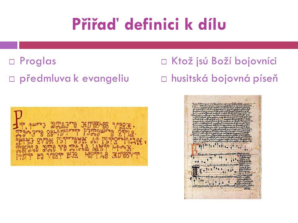 Přiřaď definici k dílu  Vita Caroli  vlastní životopis Karlův  Kristiánova legenda  vyprávění o sv.