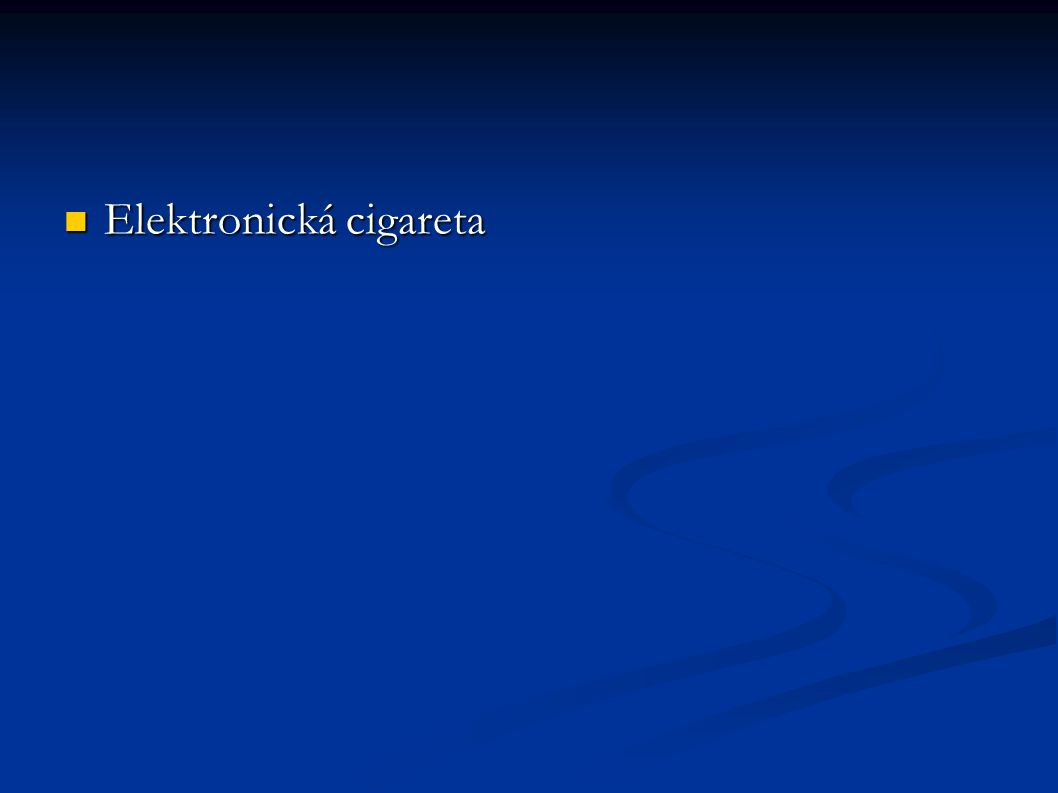 Elektronická cigareta Elektronická cigareta
