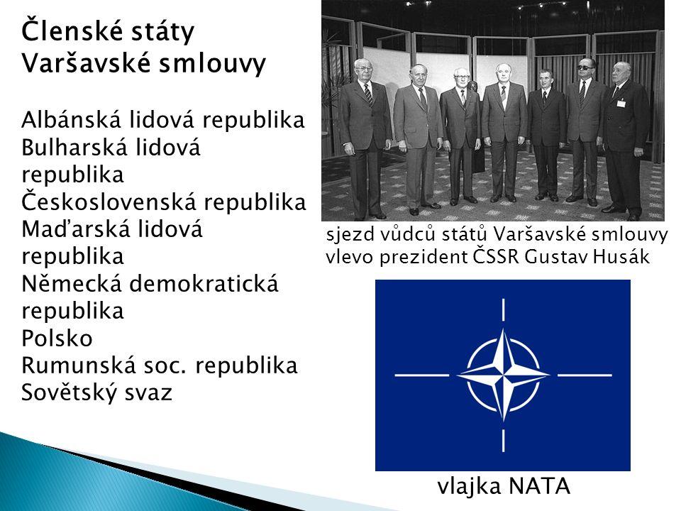 Členské státy Varšavské smlouvy Albánská lidová republika Bulharská lidová republika Československá republika Maďarská lidová republika Německá demokr
