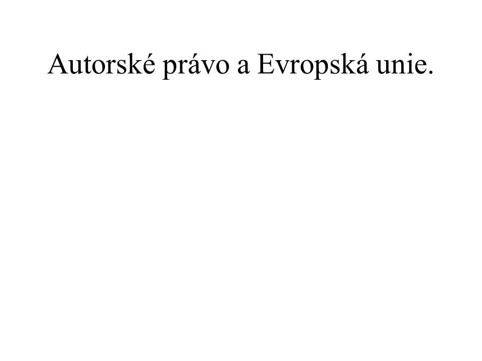 Autorské právo a Evropská unie.