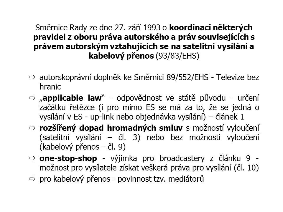 Směrnice Rady ze dne 27. září 1993 o koordinaci některých pravidel z oboru práva autorského a práv souvisejících s právem autorským vztahujících se na