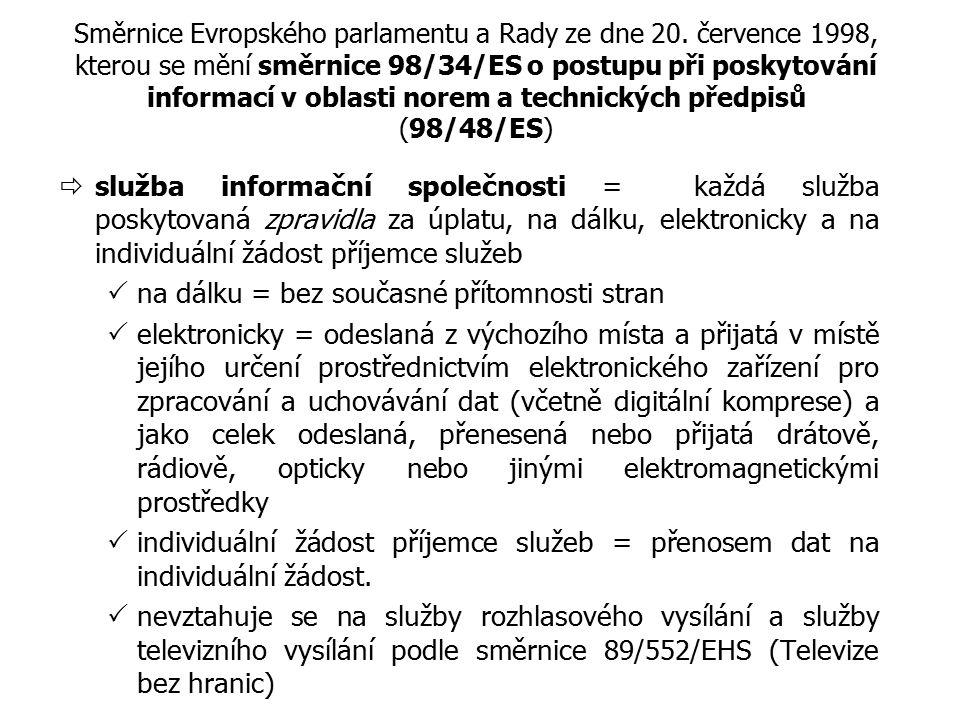 Směrnice Evropského parlamentu a Rady ze dne 20. července 1998, kterou se mění směrnice 98/34/ES o postupu při poskytování informací v oblasti norem a