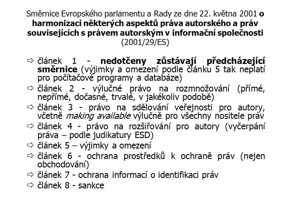 Směrnice Evropského parlamentu a Rady ze dne 22. května 2001 o harmonizaci některých aspektů práva autorského a práv souvisejících s právem autorským