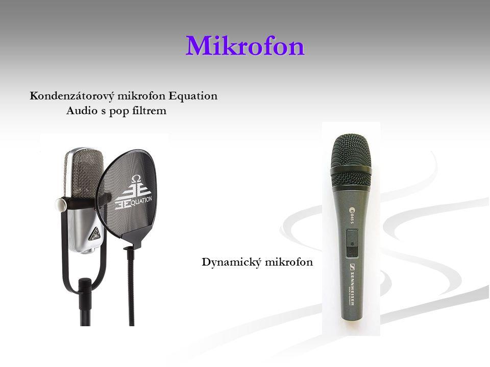 Mikrofon Kondenzátorový mikrofon Equation Audio s pop filtrem Dynamický mikrofon
