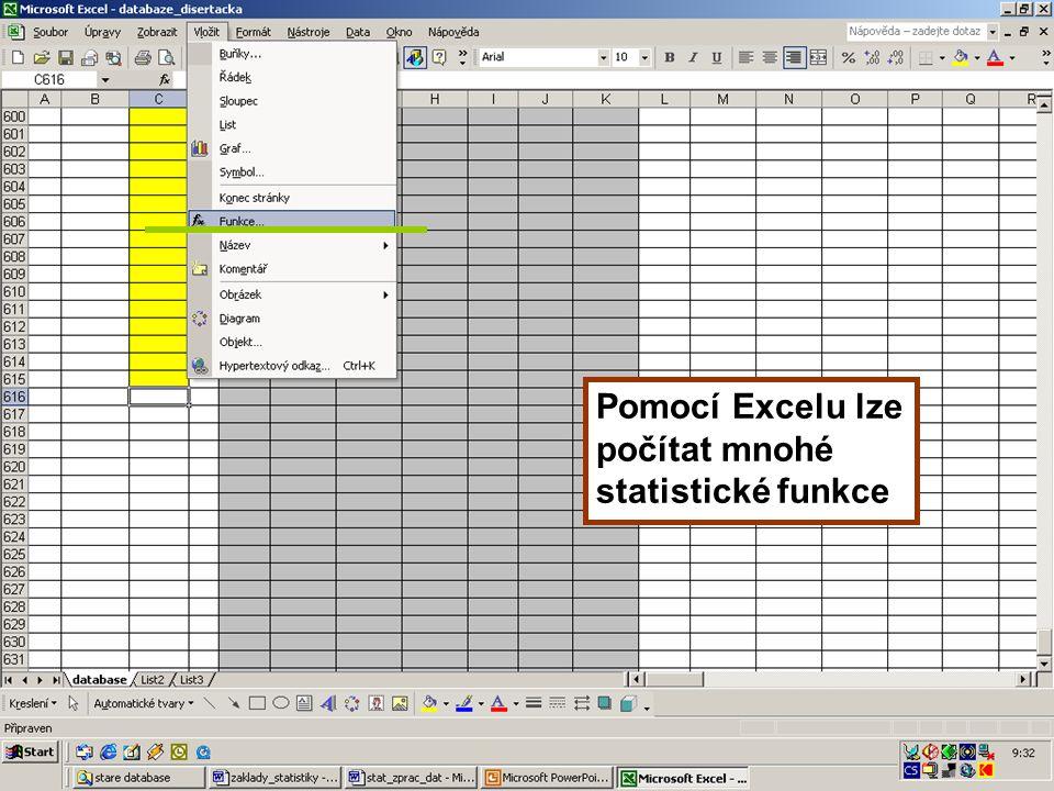 23 Pomocí Excelu lze počítat mnohé statistické funkce