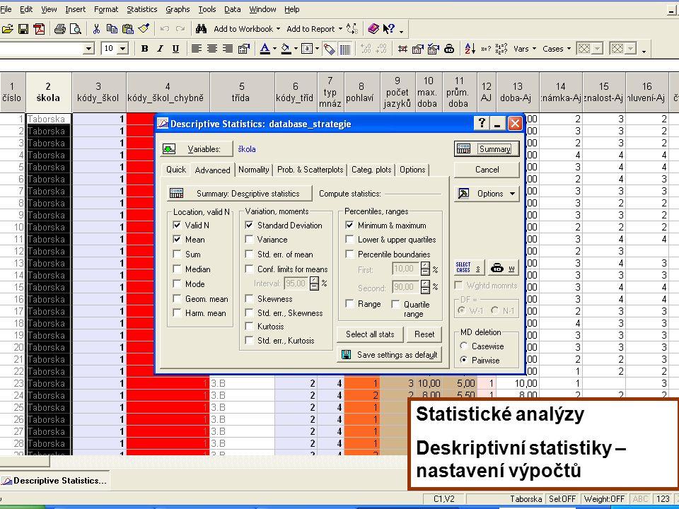 39 Statistické analýzy Deskriptivní statistiky – nastavení výpočtů