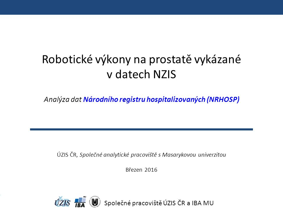 Centra robotické chirurgie dle vykázaného výkonu v datech NRHOSP 1) Fakultní nemocnice Olomouc, Olomouc 2) Fakultní nemocnice U sv.