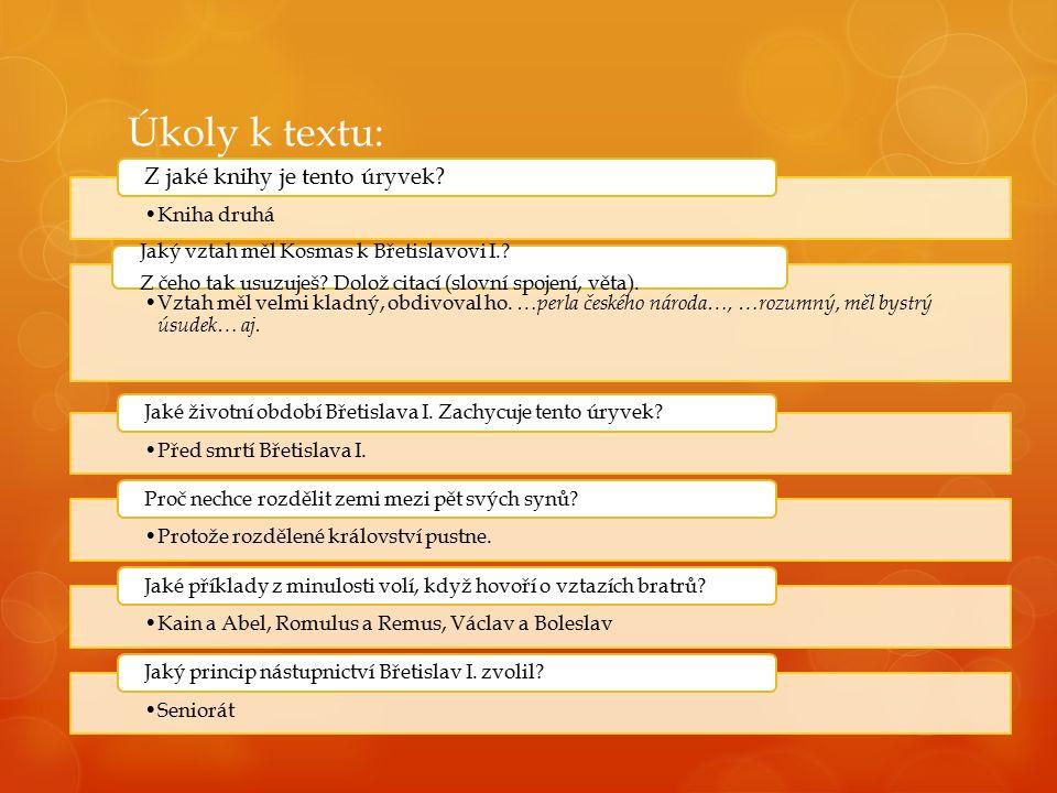 Úkoly k textu: Kniha druhá Z jaké knihy je tento úryvek.