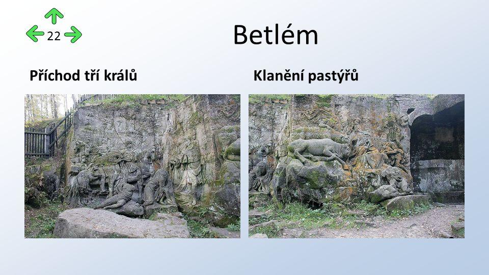 Betlém Příchod tří králůKlanění pastýřů 22