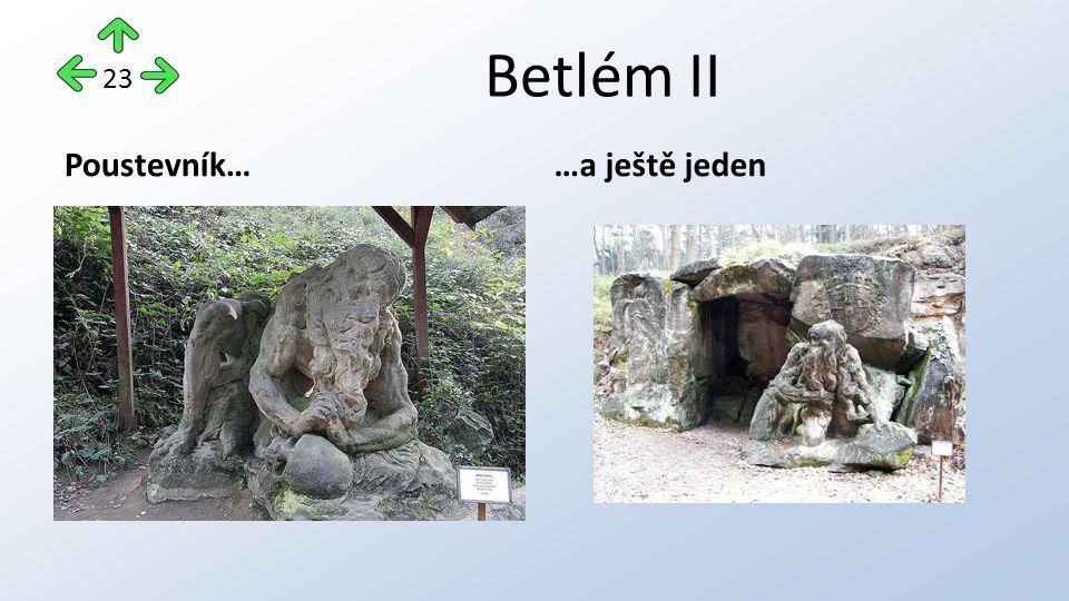Betlém II Poustevník……a ještě jeden 23