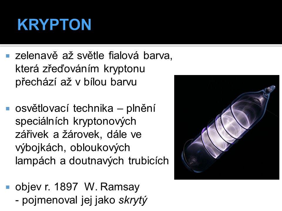  zelenavě až světle fialová barva, která zřeďováním kryptonu přechází až v bílou barvu  osvětlovací technika – plnění speciálních kryptonových zářiv