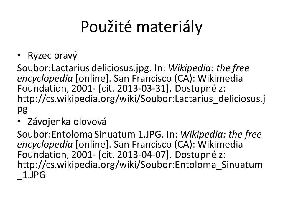 Použité materiály Ryzec pravý Soubor:Lactarius deliciosus.jpg.