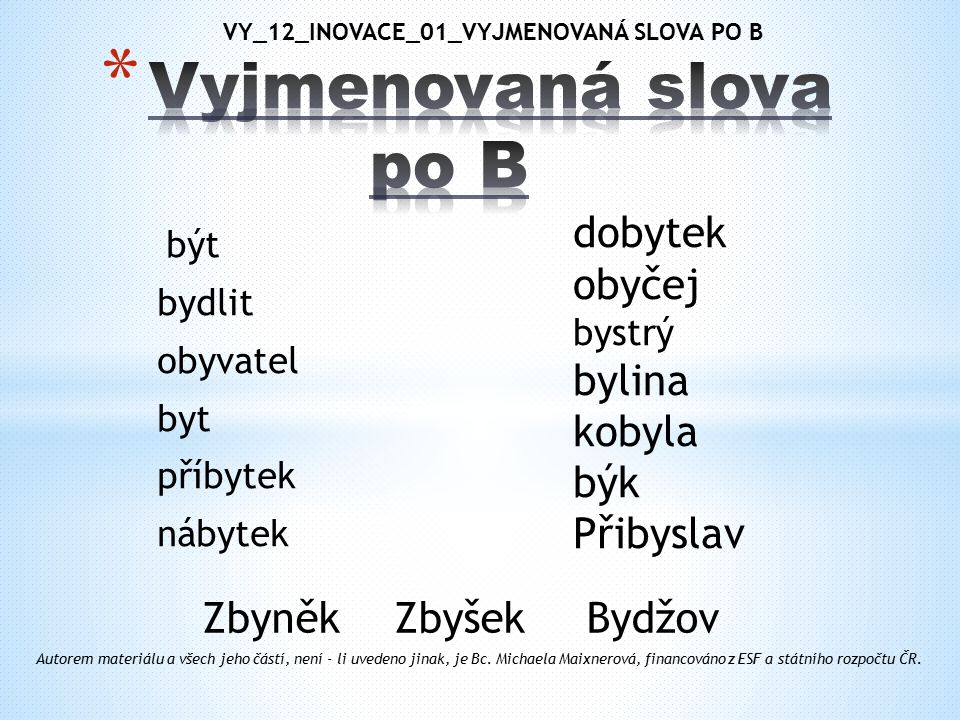 VY_12_INOVACE_01_VYJMENOVANÁ SLOVA PO B