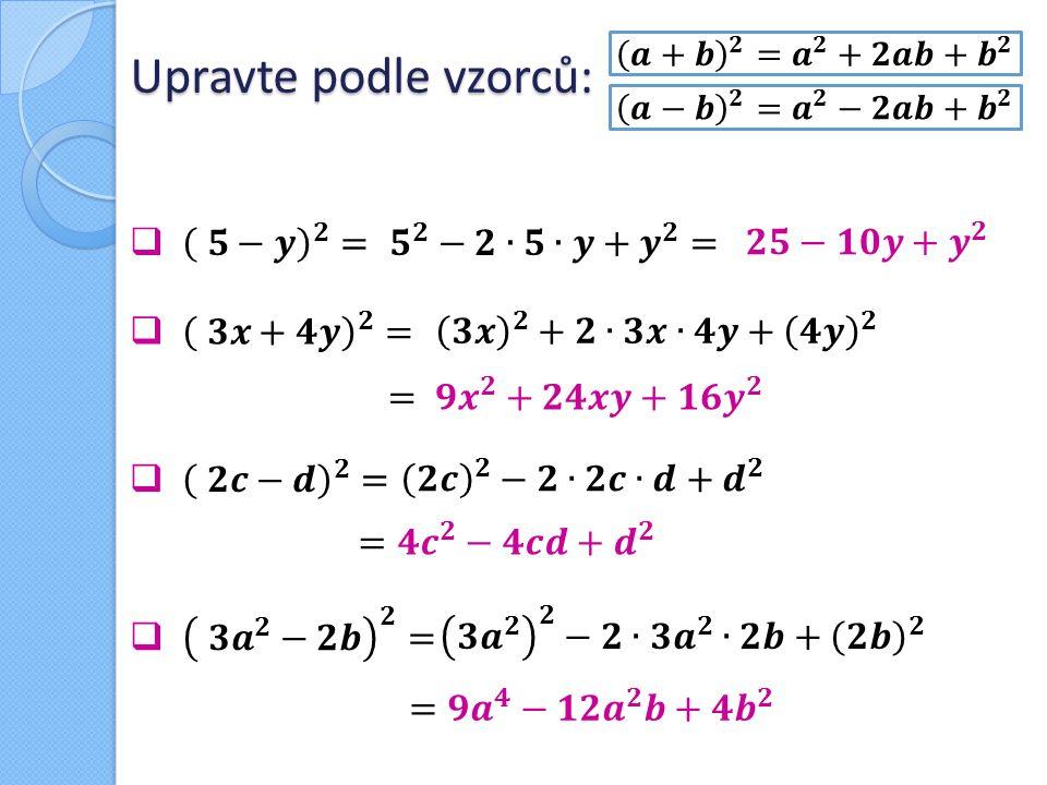 Použitá a doporučená literatura HEJKRLÍK, Pavel.Matematika: sbírka řešených příkladů.