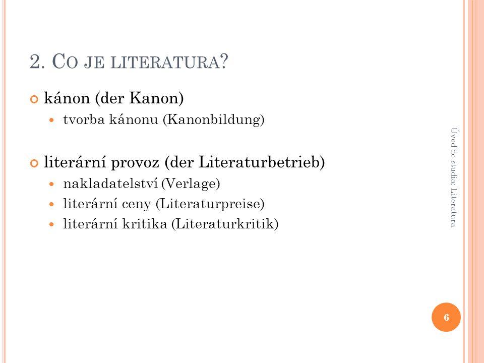 3.Č ÍM SE ZABÝVÁ LITERÁRNÍ VĚDA .
