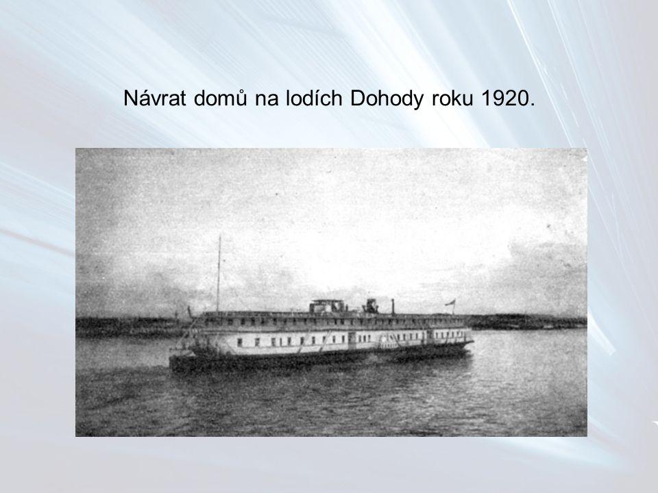 Návrat domů na lodích Dohody roku 1920.