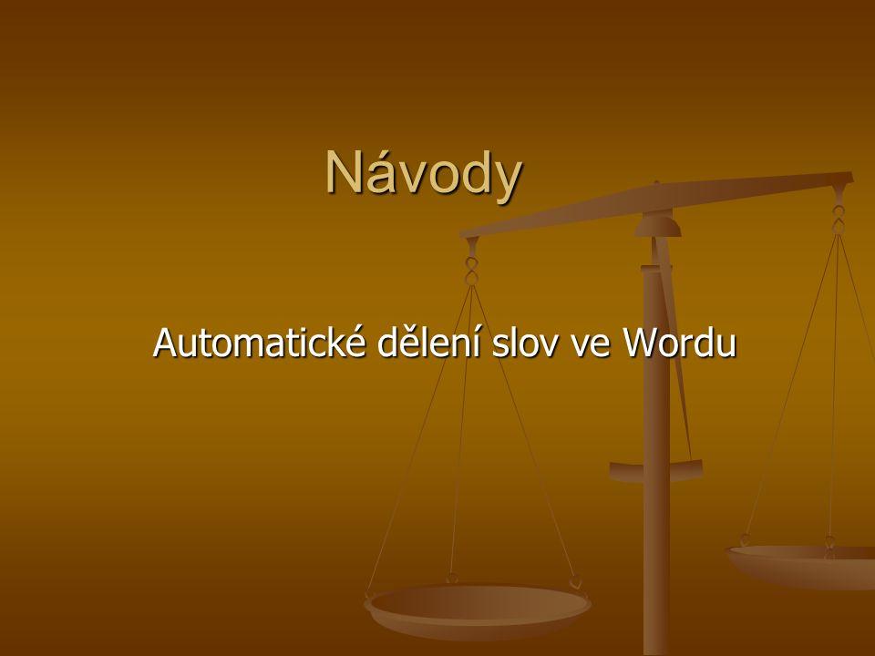 Návody Automatické dělení slov ve Wordu