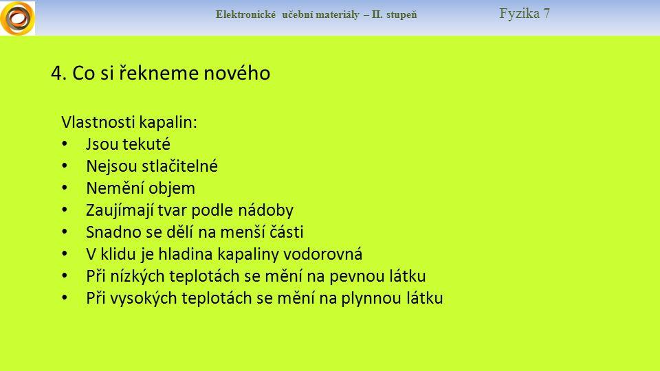 Elektronické učební materiály – II. stupeň Fyzika 7 4.