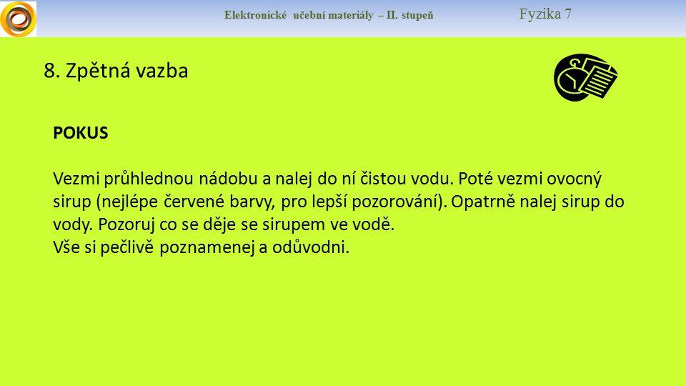 Elektronické učební materiály – II. stupeň Fyzika 7 8.